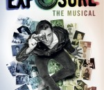 Exposure The Musical Poster Image 1